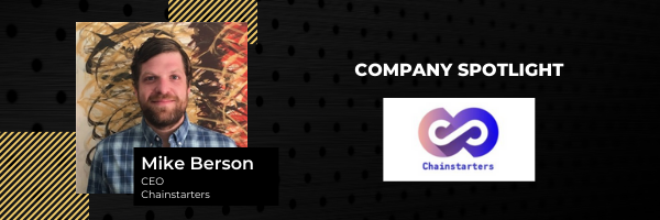 Newchip Company Spotlight: Chainstarters   Mike Benson, CEO of Chainstarters
